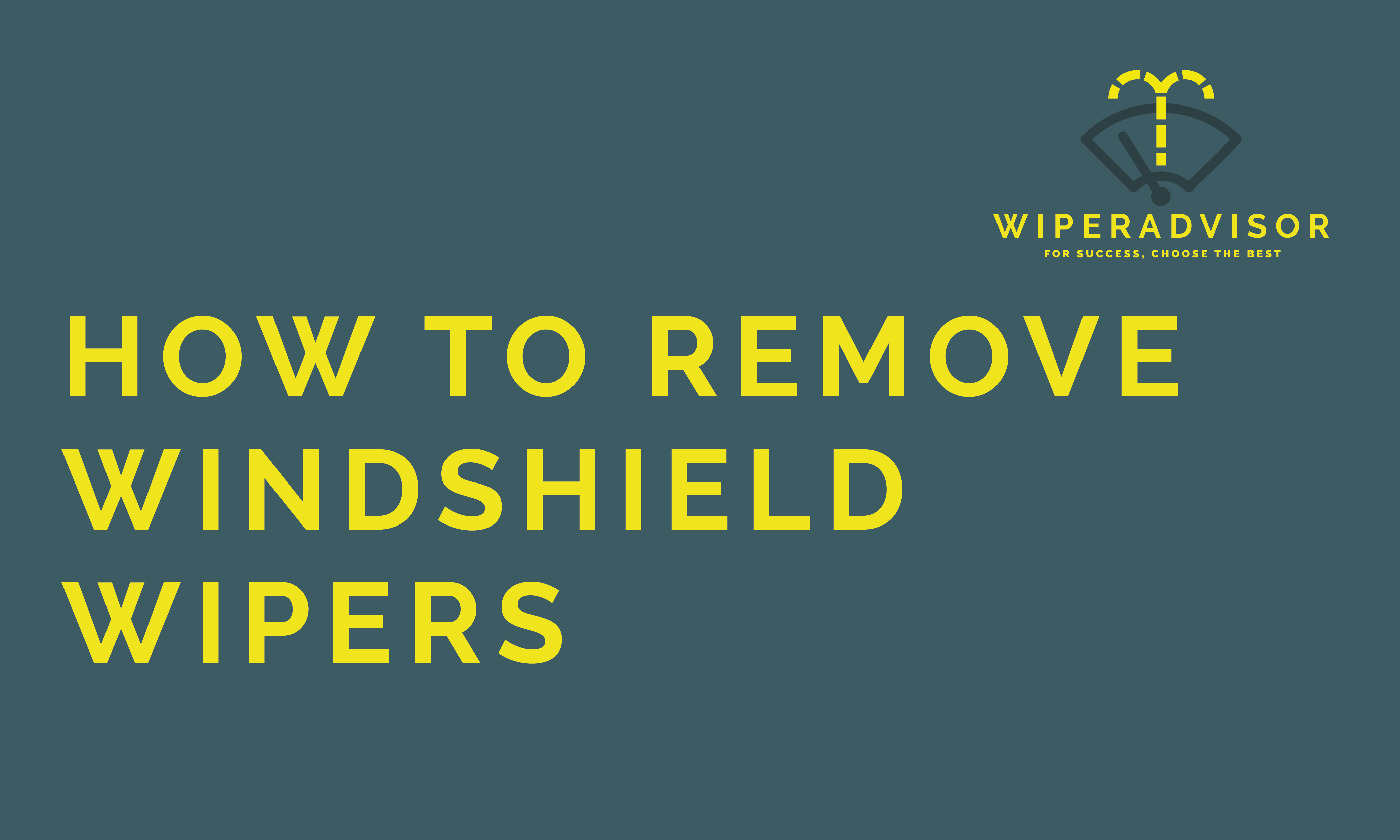 How to remove windshield wipers
