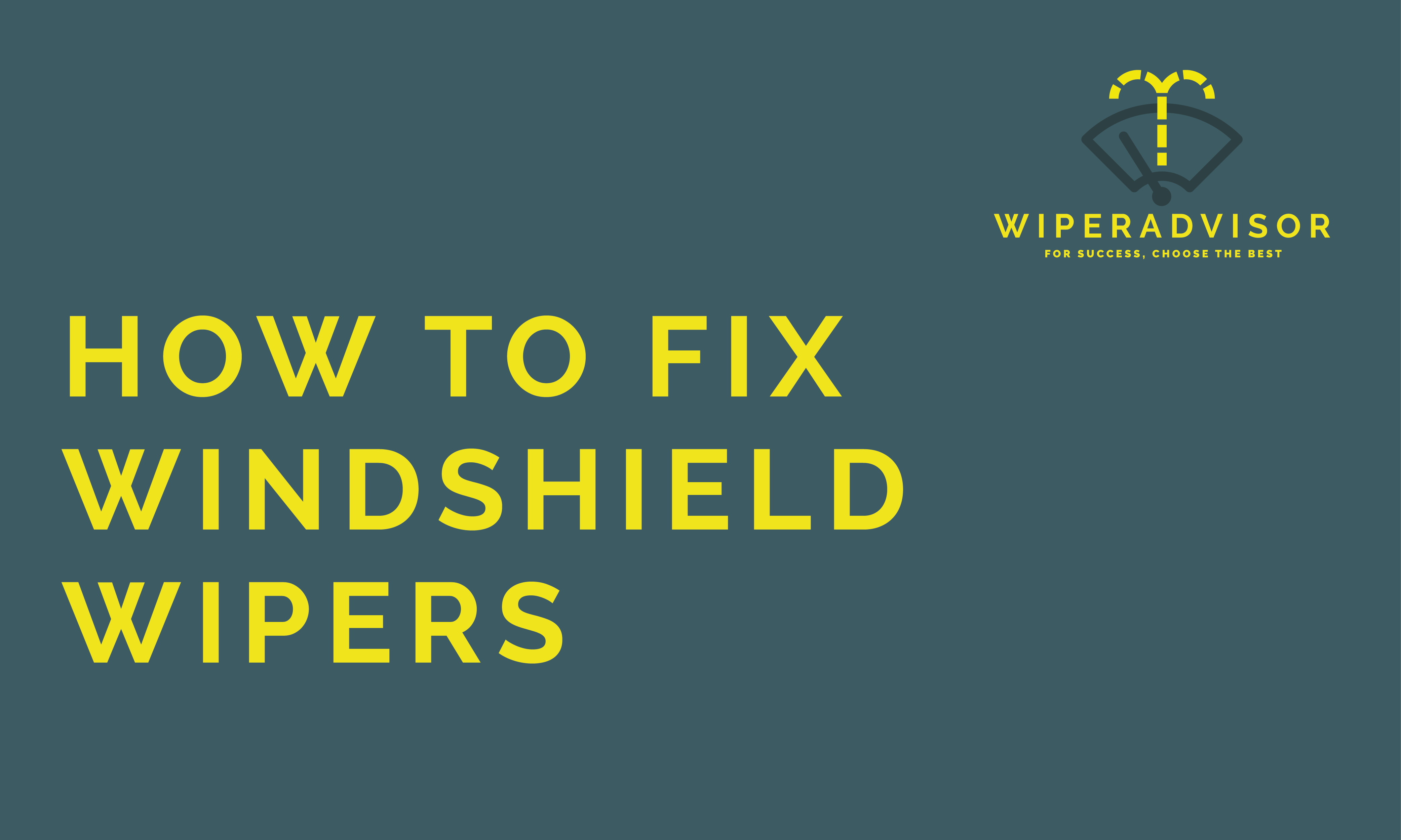 How to fix windshield wipers